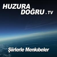 HuzuraDogru.tv - Şiirlerle Menkıbeler